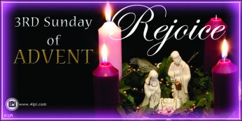 3rd Sunday of Advent – December 17, 2017