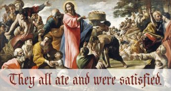 18th SUNDAY IN ORDINARY TIME – August 2, 2020